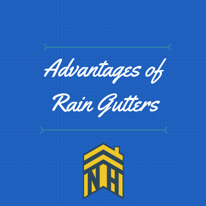 Advantages of Rain Gutters