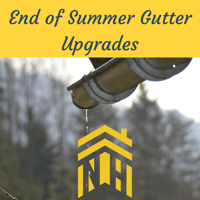 End of Summer Gutter Upgrades