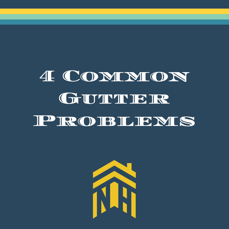 4 Common Gutter Problems