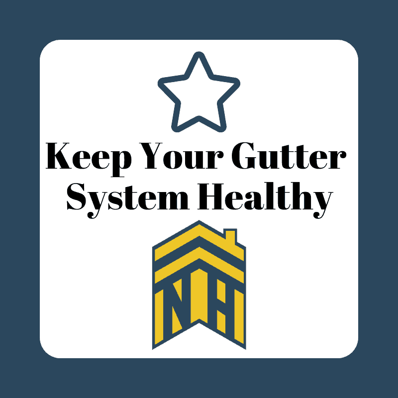 Keep Your Gutter System Healthy