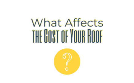 What affects the cost of your roof?