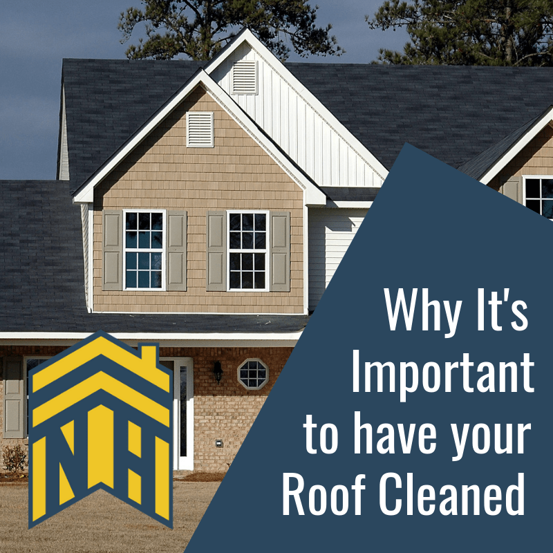 Why It's Important to Have Your Roof Cleaned
