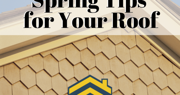 Spring Tips for Your Roof