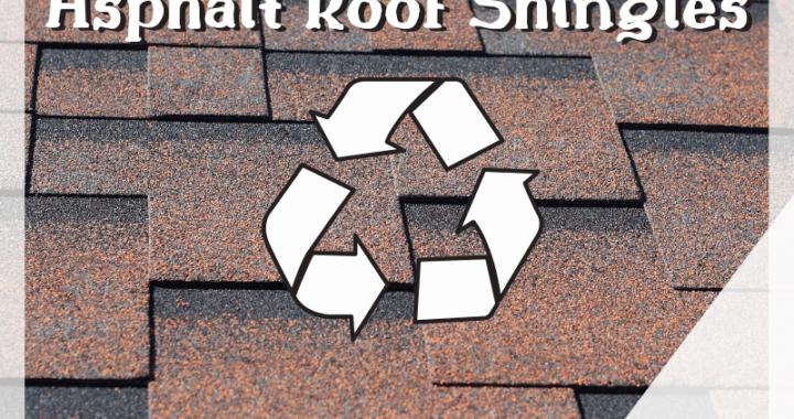 Alternative Uses for Asphalt Roof Shingles