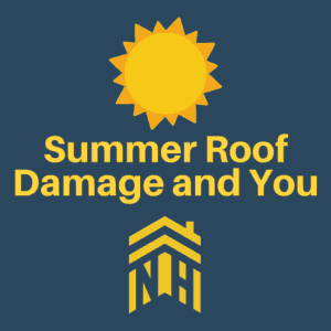 Summer Roof Damage and You