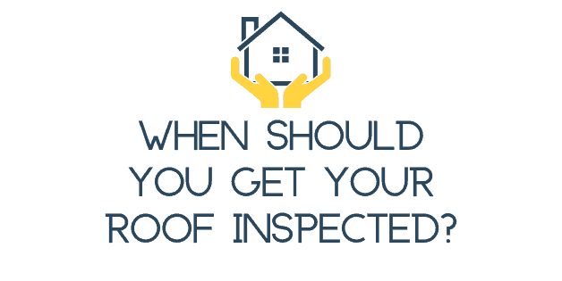 When Should You Get Your Roof Inspected?