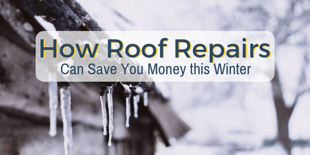 How Roof Repairs Can Save You Money This Winter