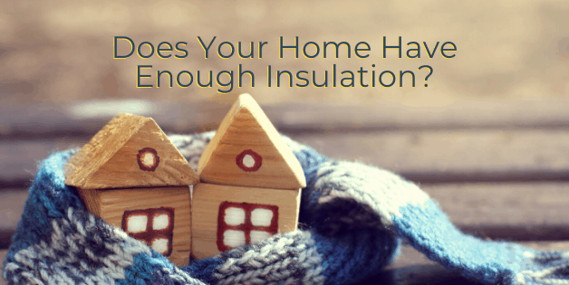 Does Your Home Have Enough Insulation?